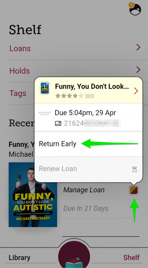 "Screenshot of the Libby app showing a book on loan, with arrows pointing to the ""Manage Loan"" and ""Return Early"" options."