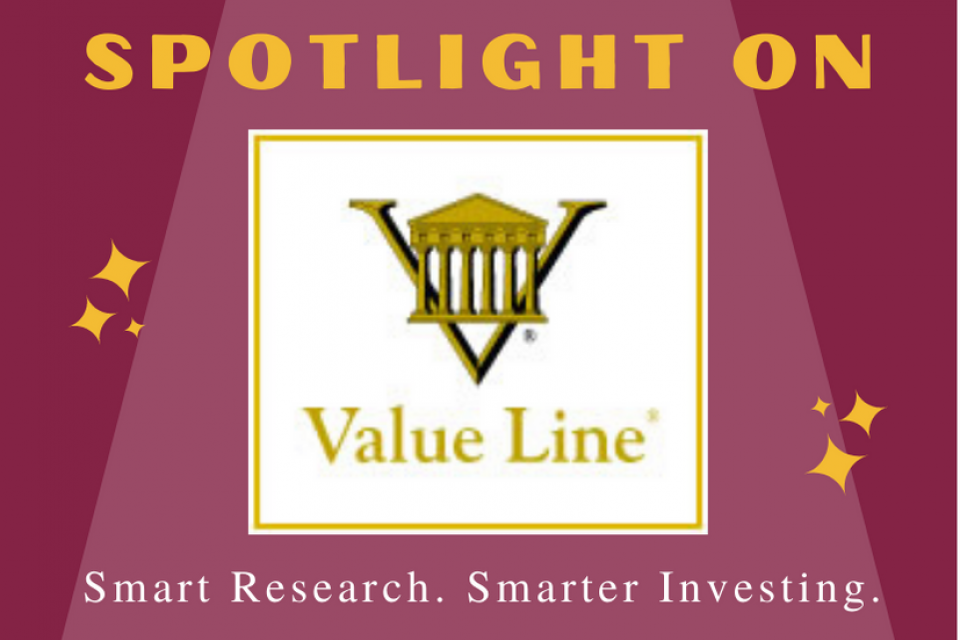 Spotlight on: Value Line. Smart Research. Smarter Investing.